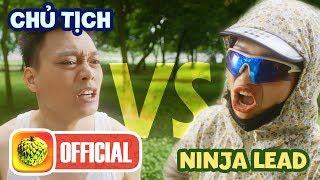 CHỦ TỊCH vs NINJA LEAD VÀ CÁI KẾT | PARODY | Rap Battle | Nhật Anh Trắng