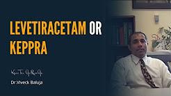 Levetiracetam or Keppra
