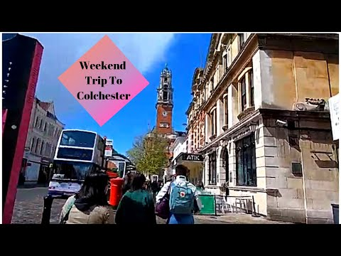 Weekend Trip To Colchester, Essex