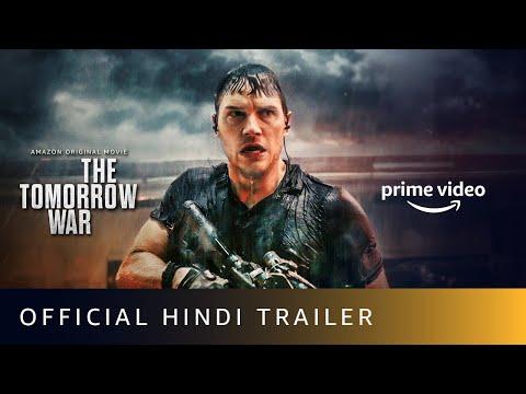 The Tomorrow War - Official Trailer (Hindi) | Amazon Prime Video