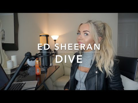 Ed Sheeran - Dive | Cover