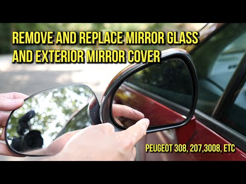 Remove and install mirror glass and mirror cover Peugeot 308, 207, , 408, 3008, Citroen C4