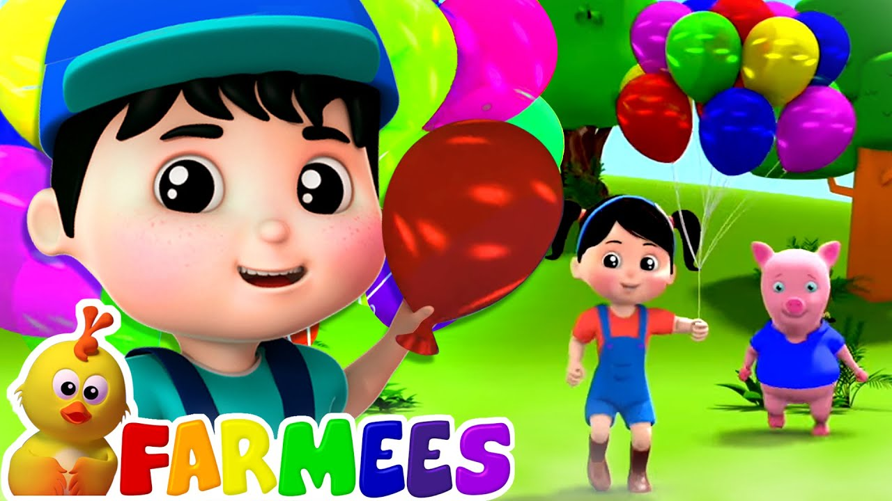 Balloon Song | Children's Music | Nursery Rhymes & Kids Songs | Baby Cartoon - Farmees