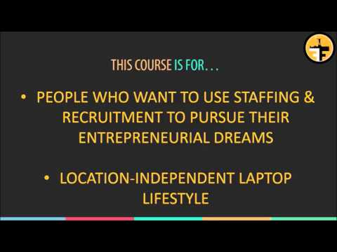 How to Start and Grow Your Staffing & Recruitment Lifestyle Business