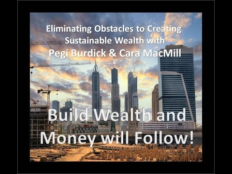 Creating Sustainable Wealth with Pegi Burdick & Cara MacMill