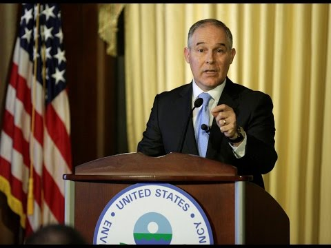 Pruitt dismisses climate science, environmental policy in flux