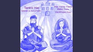 Har Haray Haree Wahe Guru