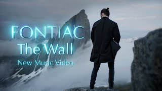 Fontiac - The Wall (Official Music Video)