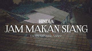 Hindia - Jam Makan Siang (ft. Matter Mos) (Unofficial Music Video)