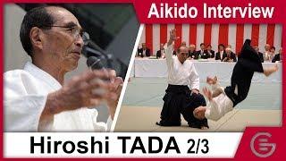 Aikido Documentary - Hiroshi Tada Shihan 9th Dan - Part 2/3