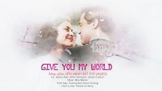 [Vietsub | Kara] GIVE YOU MY WORLD - Jason Zhang