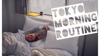 Morning Routine: Tokyo Hotel Edition