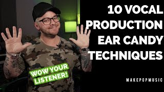 10 Vocal Production Tips | Make Pop Music