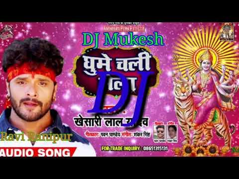 Khesari Lal Ke Navratri Song Gana Saiya Sange Mela DJ Mukesh Verma
