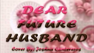 Dear Future Husband (Meghan Trainor) Cover By Joshua Canteveros - Audio