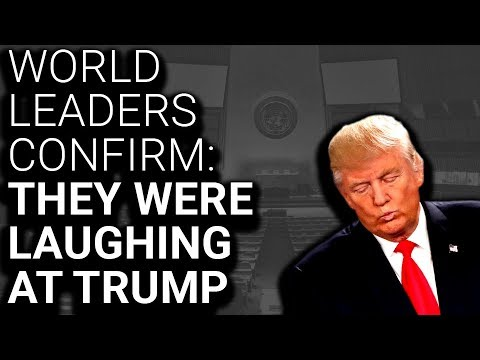 World Leaders Confirm: We Were Laughing AT, Not WITH Trump