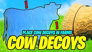 Place COW DECOYS in Farms (Fortnite)