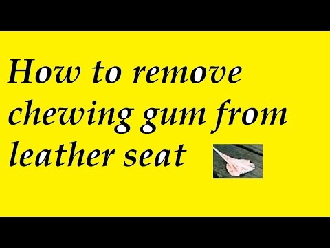 How to remove chewing gum from leather seat - YouTube