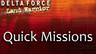 Delta Force: Land Warrior - Quick Missions