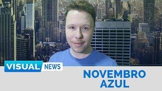 O CÂNCER DE PRÓSTATA NO BRASIL | Visual News Especial Novembro Azul