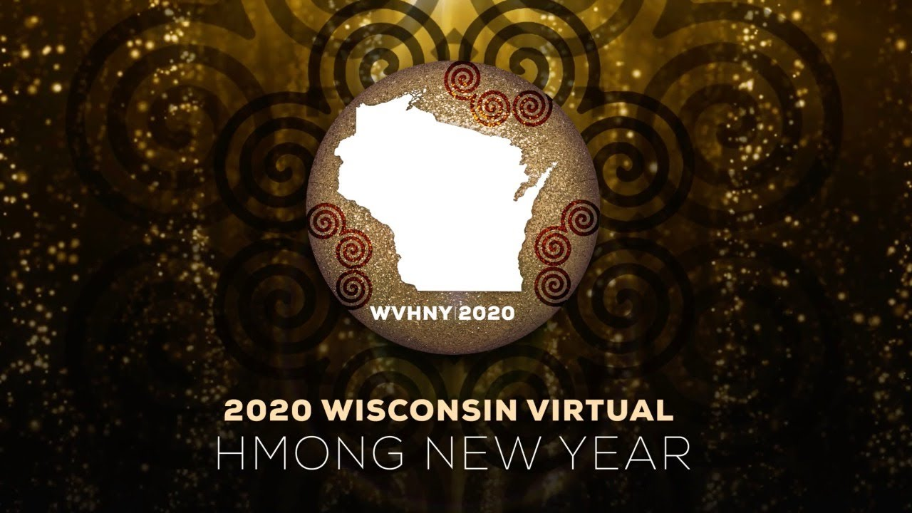 2020 Wisconsin Virtual Hmong New Year