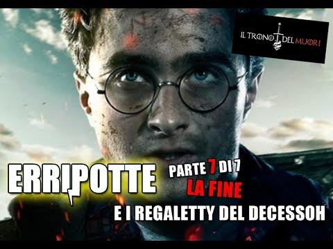 RIASSUNTO ACCURATISSIMO HARRY POTTER 'ERRIPOTTE E I REGALETTY DEL DECESSOH' PT 7 DI 7 - LA FINE