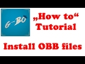 How to: Install Android MODs and Hacks with downloaded OBB files on any device - Tutorial