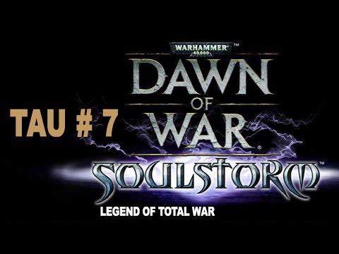 Dawn of War: Soul Storm - Tau Part 7 |