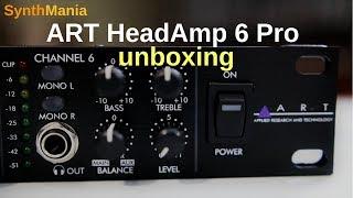 ART HeadAmp 6 Pro unboxing
