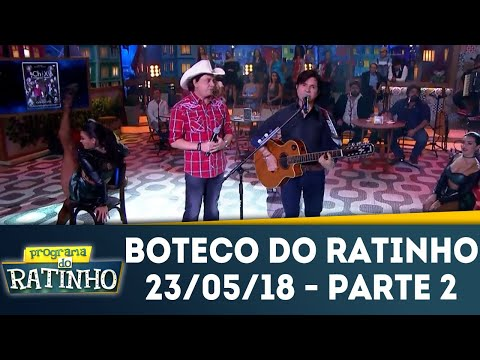 Boteco Do Ratinho - Parte 2 | Programa Do Ratinho (23/05/18)