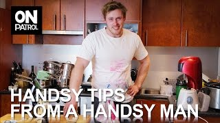 Handsy Tips From A Handsy Man