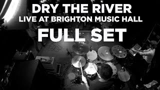 Dry The River — Live at Brighton Music Hall (Full Set) YouTube Videos