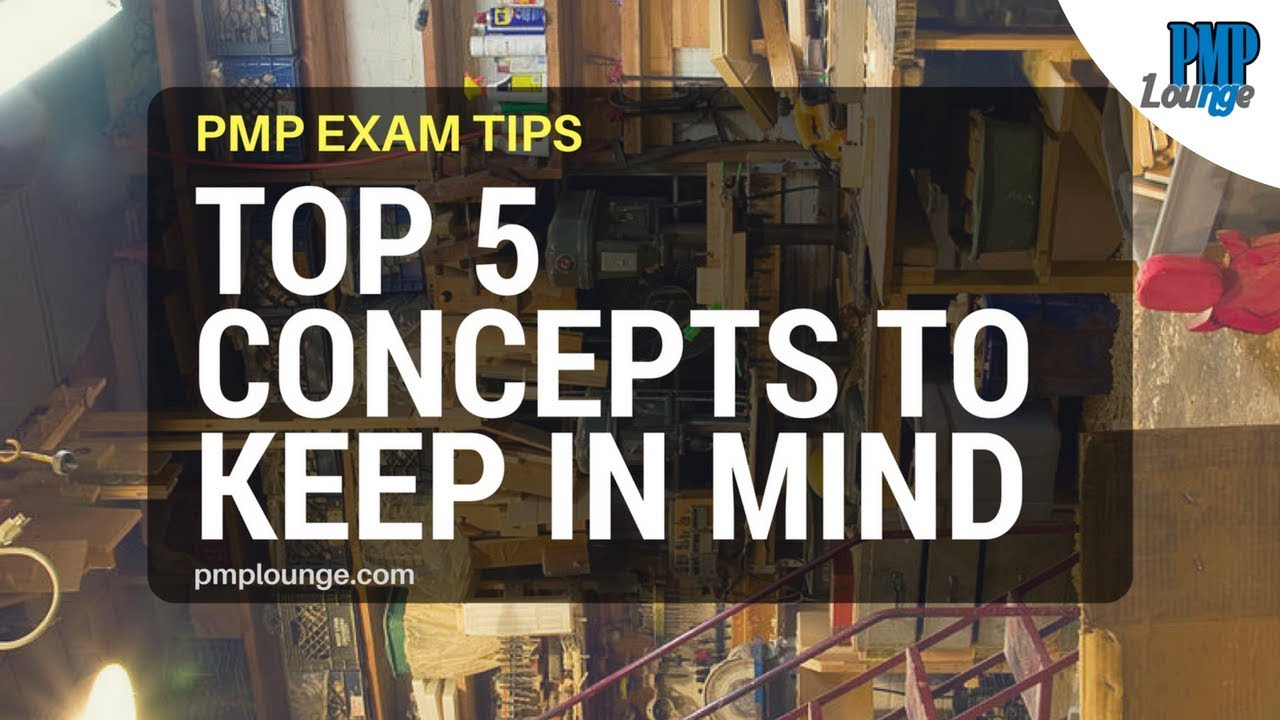 Pmp exam tips top 5 concepts to keep in mind while writing the pmp exam tips top 5 concepts to keep in mind while writing the pmp test 1betcityfo Images