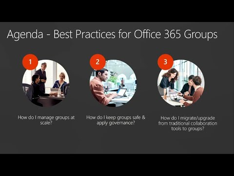 Implement best practices with Office 365 Groups - BRK3042