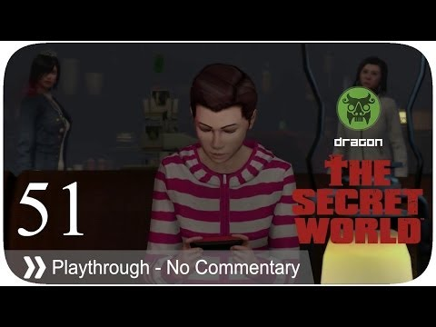 The Secret World - Pt.51 [Dragon]