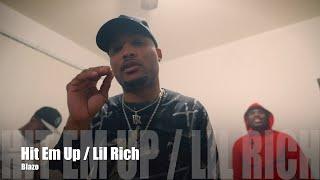Blazo - Hit Em Up / Lil Rich (Dir. by @PassportTrace)