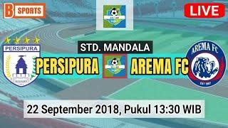 Jadwal Live Streaming Persipura vs Arema FC di Gojek Liga 1 2018