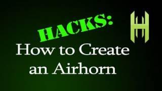 Video How to Construct an Air Horn download MP3, 3GP, MP4, WEBM, AVI, FLV Oktober 2018