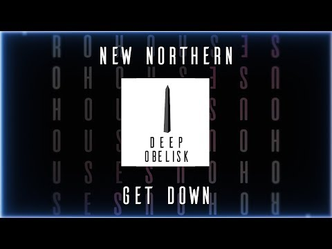 New Northern - Get Down