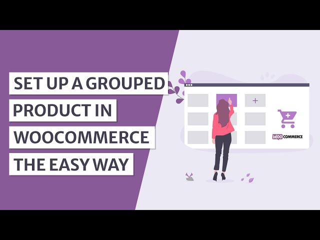 How to Create a WooCommerce Grouped Product in WordPress