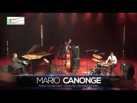 EXTRAIT du Festival Nuits Noires:  MARIO CANONGE le 18 06 2016