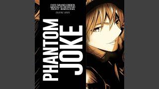 Phantom Joke (From