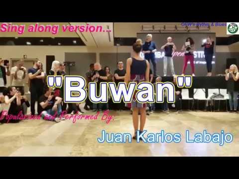 Buwan - Sing-along Lyrics (performed ByJuan Karlos Labajo)-Karaoke