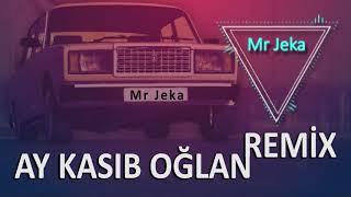 Mr Jeka - Ay kasıb oğlan (Remix)