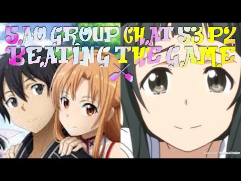 Sao Group Chat S3 P2 (beating The Game)
