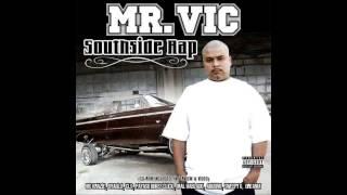 Mr. Vic - 3. I Got Your Bitch feat. Baby Snyper & Deesta Dee