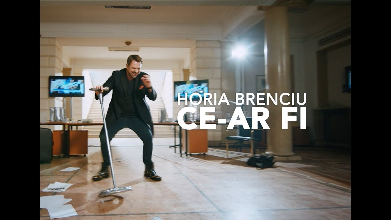 HORIA BRENCIU – CE-AR FI (official video)