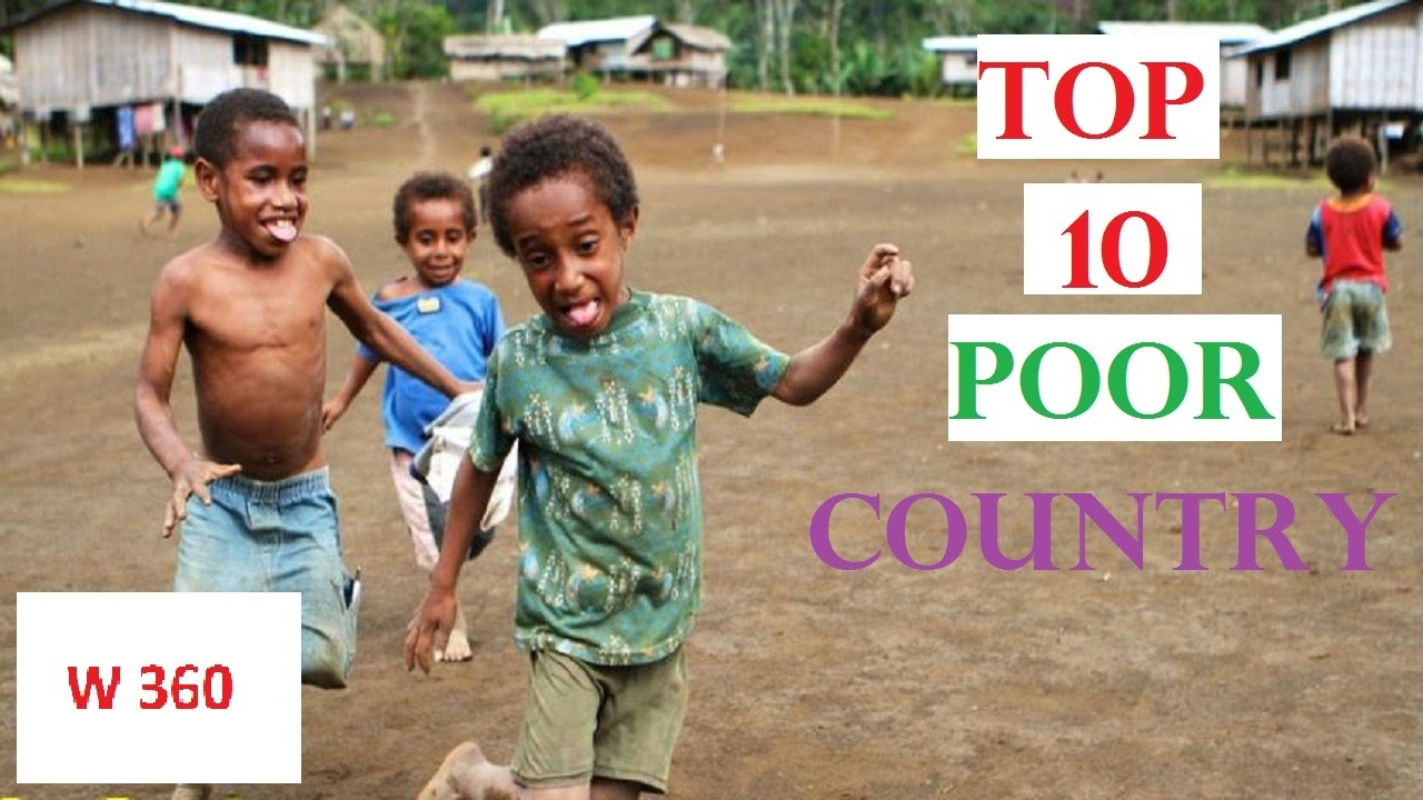 Top Poorest Countries In The World List YouTube - Worlds poorest man