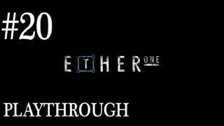 Ether One (PC) Gameplay Playthrough Walkthrough #20 - The Knocker