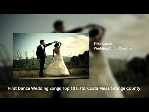 First Dance Wedding Songs Top 10 Lists Newport Beach Orange County 949 878 6463